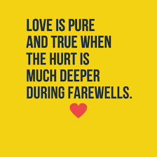 Beautiful Quotes For Farewell Best Of The 24 Goodbye Quotes And Sayings Lovequotesmessages