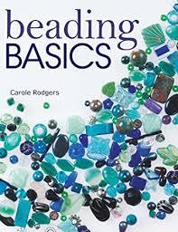 Beading Basics eBook: Rodgers, Carole: Amazon.in: Kindle Store