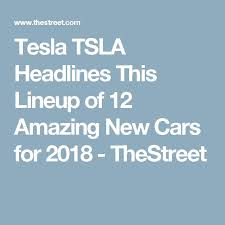 2018 tesla lineup. contemporary tesla the 25 best new tesla ideas on pinterest  tesla electric car  motors model s and company intended 2018 lineup e