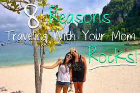 in honor of mother s day a tribute to traveling with your