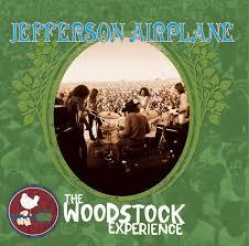 <b>Jefferson Airplane</b>: <b>Jefferson Airplane</b>: The Woodstock Experience ...