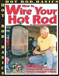 amazon com Chevy Wiring Harness Diagram how to wire your hot rod (hot rod basics)