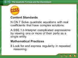 ccss content standards n cn 7 solve quadratic equations with real coefficients that have