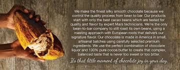 we make the finest silky smooth chocolate because we control the quality process from bean to