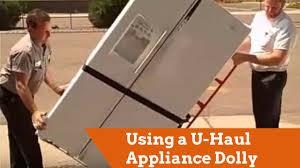 Using a U Haul Appliance Dolly