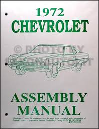 chevy car wiring diagram reprint impala caprice bel air biscayne 1972 chevy assembly manual reprint impala caprice bel air