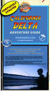 The New 2015 Frankos California Delta Adventure Guide Map