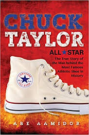 <b>Chuck Taylor</b>, All Star: The True Story of the Man Behind the Most ...