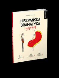 Hiszpańska gramatyka inaczej - Preston Publishing
