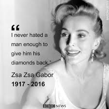 40 Zsa Zsa Gabor Quotes 40 QuotePrism Gorgeous Zsa Zsa Gabor Quotes