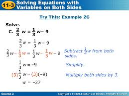 11 3 solving equations with variables on both sides solve b 13 c
