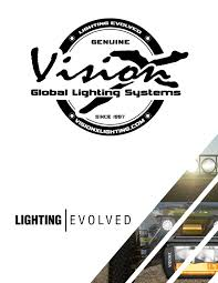 Vision X Global Lighting Systems 2019 Vision X Automotive Catalog By Vision X Lighting Issuu