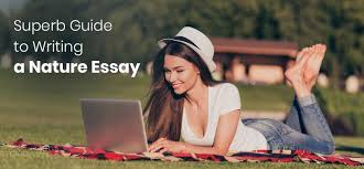 superb guide to writing a nature essay great tips and sample outline  writing a descriptive nature essay