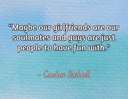Soulmate Quotes Best Friend Quotes