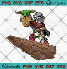 Santa season is right around the corner, which means it's time to start picking out a christmas tree. The Lion King The Mandalorian Boba Fett Baby Yoda Svg Png Eps Dxf Designs Digital Download