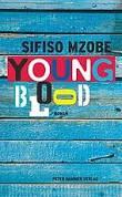 Bildergebnis f?r sifiso mzobe young blood