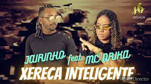 JAIRINHO FEAT. MC DRICKA - XERECA INTELIGENTE ' JULHO 2020 - YouTube