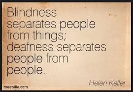 Loss Quotes Gorgeous Hearing Loss Quotes Helen Keller