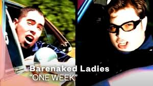 <b>Barenaked Ladies</b> - One Week (Official Music Video) | Warner Vault ...