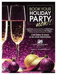 book your 2016 company or organization holiday party at battleground call today to schedule a tour with one of our catering s professionals