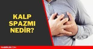 Kalp spazmı nedir? Kalp spazmı belirtileri nelerdir, hayati tehlikesi var  mı? - Haberler