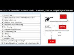 Office 2016 Video 06 Business Letter Letterhead Save As Template