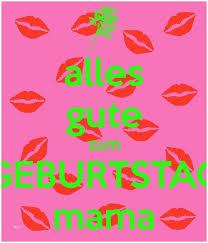 Spruche Fur Mama Zum Geburtstag Genial Alles Gute Zum Geburtstag