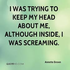 Quote Inside A Quote Annette Brown Quotes Quotehd