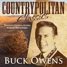Countrypolitan Classics: Buck Owens