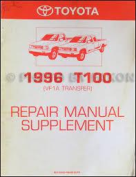 1996 toyota t100 truck wiring diagram manual original 1996 toyota t100 4wd repair shop manual supplement original
