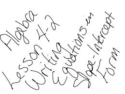 algebra lesson 4 2 writing equations in slope intercept form mrs