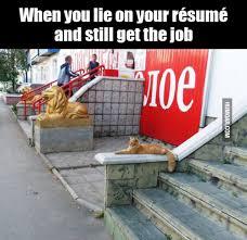 When You Lie On Your Résumé And Still Get The Job Humoar Impressive When You Lie On Your Resume
