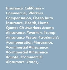 insurance california commercial workers compensation