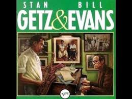 <b>Stan Getz</b> & <b>Bill</b> Evans - But Beautiful