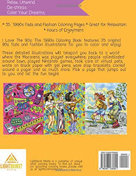 amazon i love the 90s the 1990s coloring book fashion coloring book 90s coloring book 9780997938951 lightburst a books