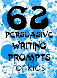 best persuasive writing prompts ideas anchor   writing resource 62 persuasive writing prompts for kids