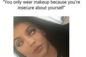 13 things people who wear makeup are tired of hearing you look so much better without