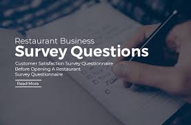 Questionnaire Questions For A Business Restaurant Business Survey Questionnaires 7 Most