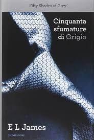 Cinquanta sfumature di grigio (Italian Edition): James, E L: 9788804648895:  Amazon.com: Books