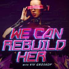 We Can Rebuild Her