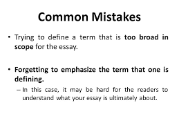 lecture definition essay ppt video online  common mistakes trying to define a term that is too broad in scope for the essay