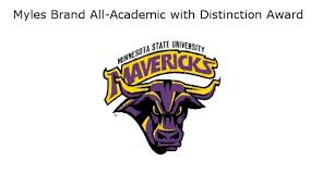 Seven Maverick Student Athletes Earn Prestigious Myles Brand All-Academic  with Distinction Award | Mankato Times - Mankato News Online