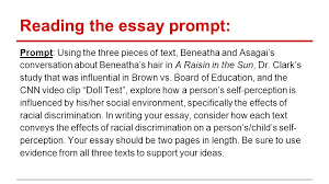 writing organizing your essay reading the essay prompt prompt reading the essay prompt prompt using the three pieces of text beneatha and