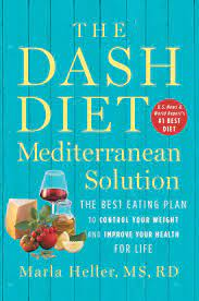 The DASH Diet for Healthy Weight Loss, Lower Blood Pressure & Cholesterol