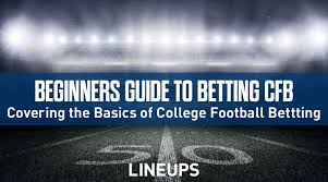 Beginners Guide To Betting College Football
