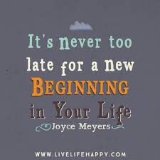 It's Never Too Late Quotes