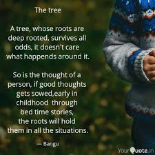Roots Quotes Best The Tree A Tree Whose R Quotes Writings By Venkat R YourQuote