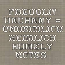 best freud the uncanny ideas ese poster  wiki freud uncanny essay in aesthetics the uncanny valley is a hypothesized relationship between the degree of an object s resemblance to a human being and