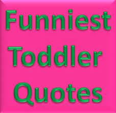 Toddler Quotes Inspiration Toddler Quotes Professional Storyteller Debbie Dunn's Blog