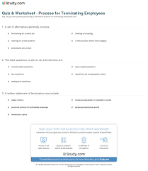 quiz worksheet process for terminating employees com print terminating an employee process best practices worksheet